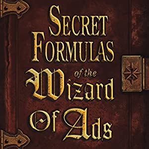 Secret Formulas of the Wizard of Ads Audiobook