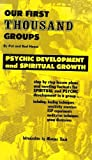 img - for Our First Thousand Groups - Psychic Development and Spiritual Growth book / textbook / text book