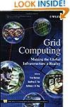Grid Computing: Making the Global Inf...
