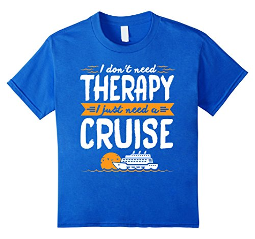 Cruise-Vacation-Shirt-I-Dont-Need-Therapy-I-Need-a-Cruise