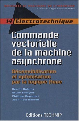 Commande Vectorielle de la Machine Asynchrone