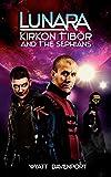 img - for Lunara: Kirkon Tibor and the Sephians (Volume 8) book / textbook / text book