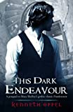 This Dark Endeavour by Oppel. Kenneth ( 2012 ) Paperback