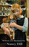 The Dolltender's Quest (The Dolltender Series Book 4)