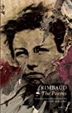 Arthur Rimbaud: The Poems (English and French Edition)