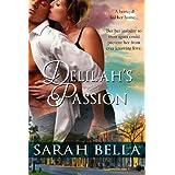 Delilah's Passion ~ Sarah Bella