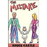 The Mistake (Kindle Edition) newly tagged 