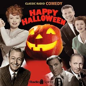 Happy Halloween | [Radio Spirits]