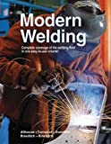 img - for Modern Welding by Andrew D. Althouse (2004-01-01) book / textbook / text book