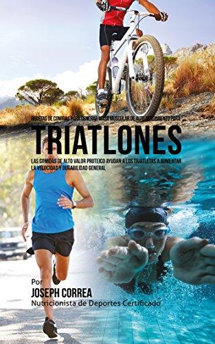 Recetas de Comidas para Generar Masa Muscular de Alto Rendimiento para Triatlones: Las comidas de alto valor proteico ayudan a los triatletas a aumentar la velocidad y durabilidad general