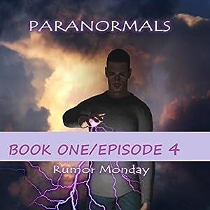 Paranormals Book One, Episode 4 Audiobook