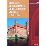 Surnames of Inhabitants of the Lidzbark District, Poland (1500-1772) ~ Alina Naruszewicz...