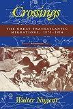 Crossings: The Great Transatlantic Migrations, 1870-1914