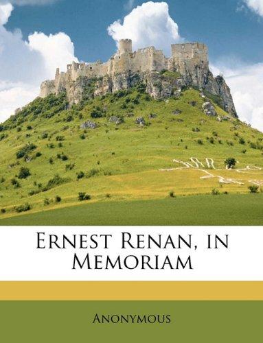 Ernest Renan, in Memoriam