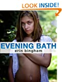 Evening Bath Erin Bingham and Rusty Nail