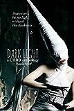 img - for Dark Light 4 (Dark Light Series) (Volume 4) book / textbook / text book