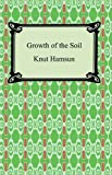 Image of Growth of the Soil [with Biographical Introduction]
