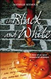 Nathalie Seymour In Black and White: The Story of an Open Transracial Adoption