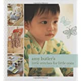 Amy Butler's Little Stitches for Little Onesby Amy Butler