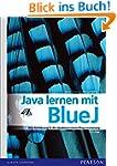Java lernen mit BlueJ: Eine Einf�hrun...