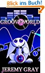 Grooveworld (English Edition)