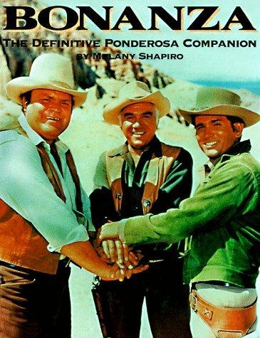 bonanza-the-definitive-ponderosa-companion-by-melany-shapiro-1997-10-02