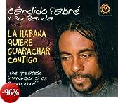 La Habana Quiere Guaracher Contigo