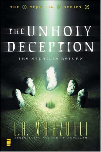 The Unholy Deception The Nephilim Return