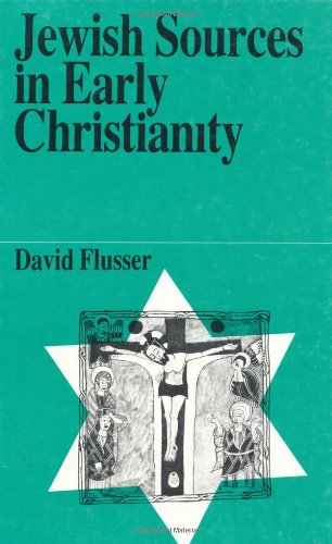 Jewish Sources in Early Christianity (Jewish Thought)
