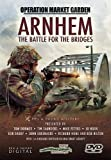 Arnhem: The Battle for the Bridges - Operation Market Garden [DVD]
