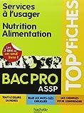 Services à l'usager Nutrition-Alimentation Bac pro ASSP