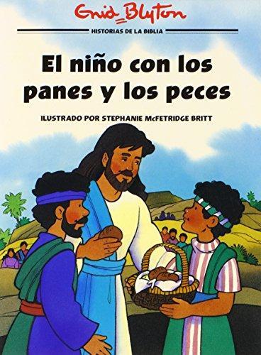 El ni o con los panes y los peces (Historias b blicas ilustradas) (Spanish Edition)