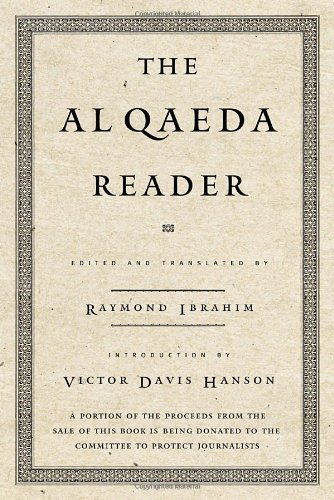 The Al Qaeda Reader: The Essential Texts of Osama Bin...