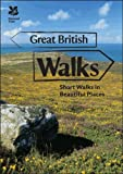 img - for Great British Walks: Short Walks in Beautiful Places book / textbook / text book