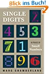 Single Digits: In Praise of Small Num...