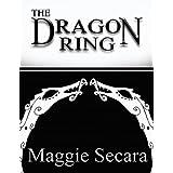 The Dragon Ringby Maggie Secara
