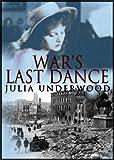 War's Last Dance by Julia Underwood