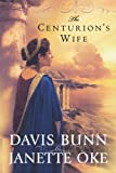 img - for The Centurion's Wife (Acts of Faith, Book 1) book / textbook / text book