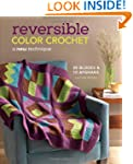Reversible Color Crochet: A New Techn...