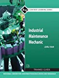 img - for Industrial Maintenance Mechanic: Level Four Trainee Guide book / textbook / text book
