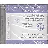kreawi Prüfungstrainer für Heilpraktiker 2015, 1 CD-ROM Über 5000 Fragen aus schriftlichen und mündlichen Überprüfungen mit ausführlich kommentierten Antworten. Mit 500 Bild-, u.150 PDF-Dateien. Inklusive Aktualisierung 2015 (Update)