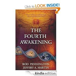 The Fourth Awakening Jeffery A. Martin
