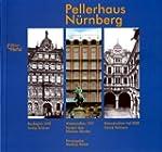 Pellerhaus N�rnberg: Baubeginn 1602 �...