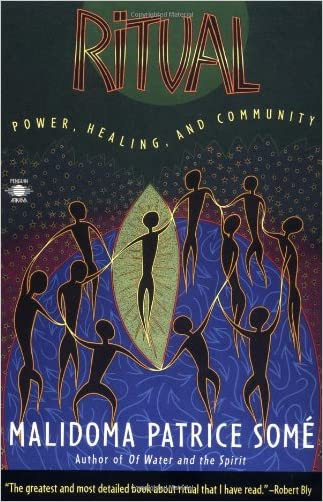 Ritual: Power, Healing and Community (Compass)