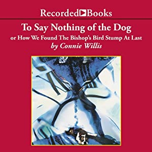 To Say Nothing of the Dog Audiobook