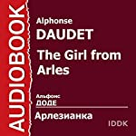 The Girl from Arles [Russian Edition] | Alphonse Daudet