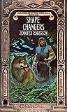 Shapechangers (Chronicles of the Cheysuli, Bk. 1) (Book 1)