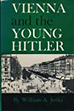 img - for Vienna and the young Hitler book / textbook / text book