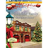 His Holiday Family (A Town Called Hope) ~ Margaret Daley