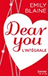 Dear You : l'int�grale (HQN)